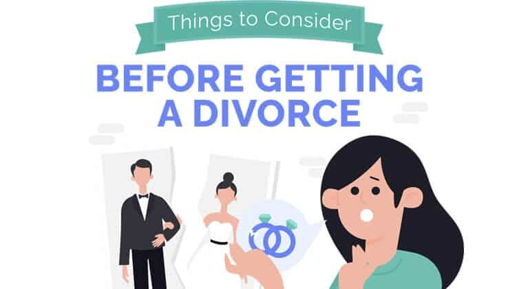 Things to ConsiderBefore Getting a Divorce